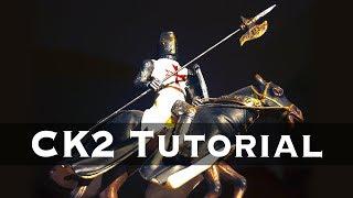Crusader Kings 2 Tutorial: Learn CK2 in 20 Minutes