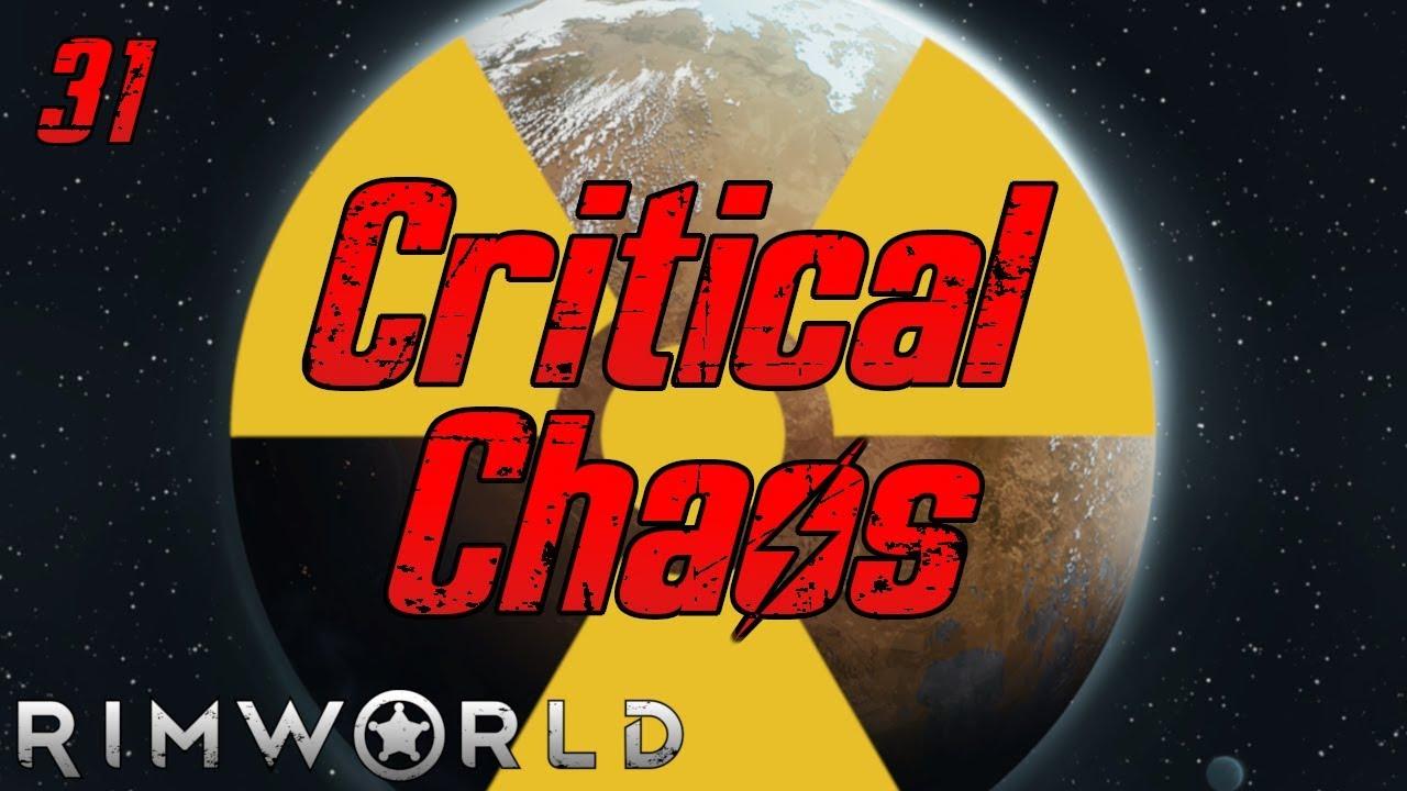 Rimworld: Critical Chaos - Part 31: Let's Make A Door…Here