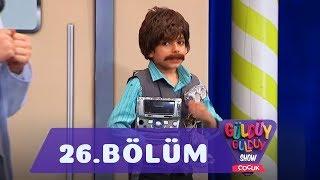 Güldüy Güldüy Show Çocuk 26Bölüm (Tek Parça Full HD)