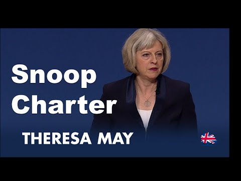 Theresa May View on Snooper Charter: Theresa May Speech to Conservative Party