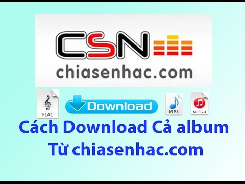 Cách download cả album trên chiasenhac.com