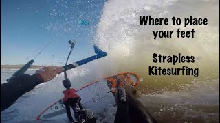 Strapless Kitesurfing - Foot Placement