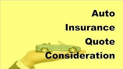 Auto Insurance Quote Considerations - 2017 Vehicle Insurance Policy