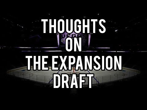 Thoughts on the Expansion Draft