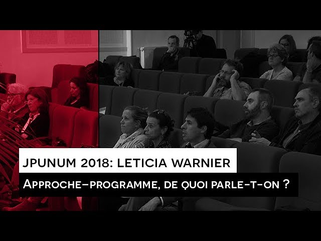 JPUNUM 2018 : Intervention Leticia WARNIER