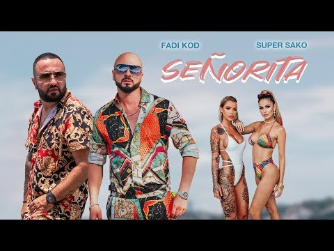 FADI KOD & SUPER SAKO - SEÑORITA (2019)