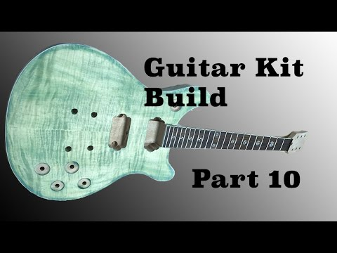 The Guitar Kit Build from Guitar Fetish Part 10 | Beginning the Finishing