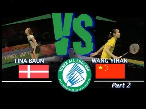 all-england-tina-baun-vs-wang-yihan-2010-part-2