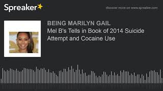 Mel B Tells in Book of 2014 Suicide Attempt and Cocaine Use (made with Spreaker)