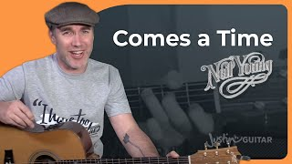 Neil Young - Comes A Time Guitar Lesson - Chords Strumming JustinGuitar Acoustic
