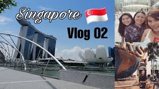 VLOG #2: SINGAPORE PART II