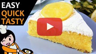 Lemon Cake - Recipe Videos