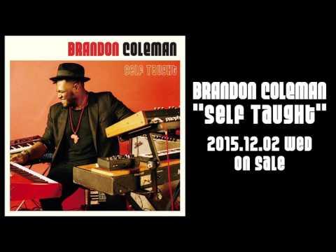 BRANDON COLEMAN - 'Never The Same'
