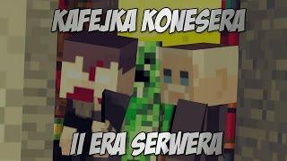 II Era Serwera | kafejkakonesera.csrv.pl