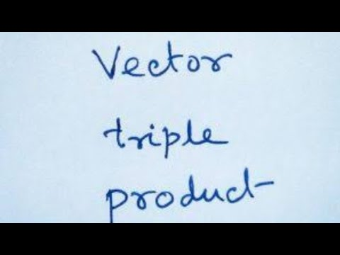 Vector Triple Product :b).vector Product