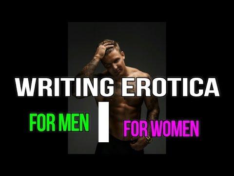 Writing Erotica (For Men vs. For Women)