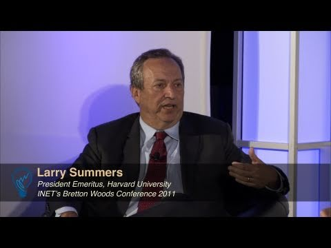Larry Summers and Martin Wolf: Keynote at INET's Bretton Woods Conference 2011