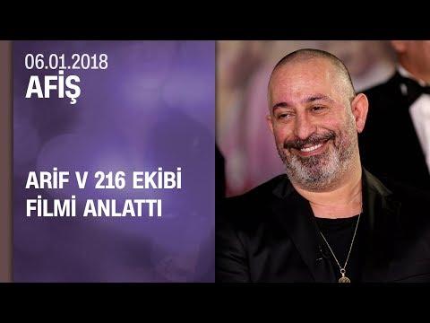Arif V 216 ekibi filmi anlattı - Afiş 06.01.2018 Cumartesi