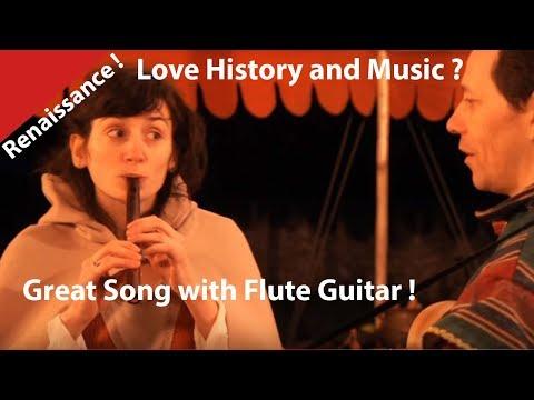 Beautiful Renaissance song . Magnifique Chant et Musique Renaissance en duo.