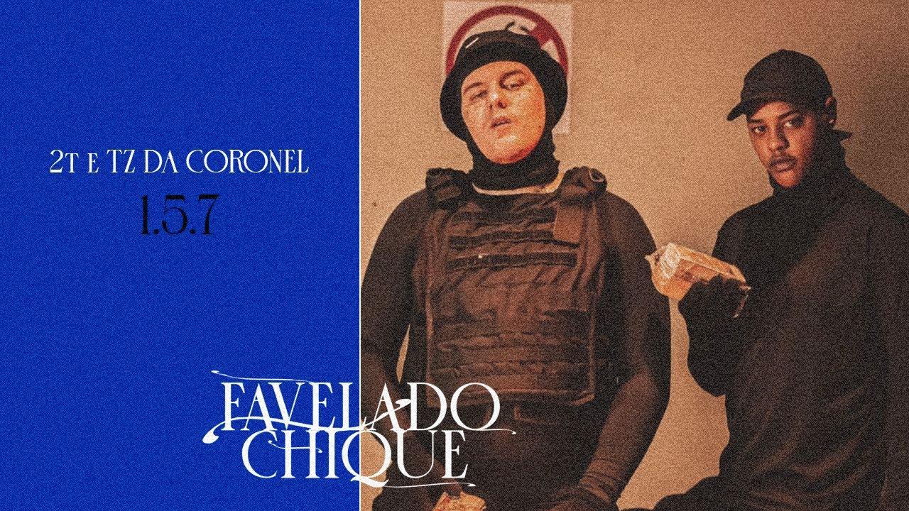 Download 2T - 1.5.7 Feat.Tz da Coronel 🔵 (Prod. Chris Beats Zn & Bune)