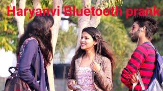 Bluetooth prank!! Haryanavi mix-up twist!! Dhruv actoholic!!