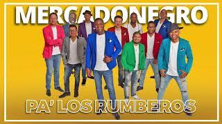 Mercadonegro - Pa Los Rumberos ((Oficial Audio))