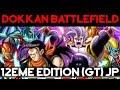 Guide Dokkan Battlefield 12ème EDITION (boss GT)