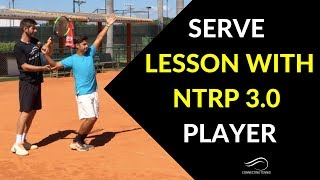 Tennis Serve: Serve Progression With NTRP 3.0 Player | Connecting Tennis | Serve