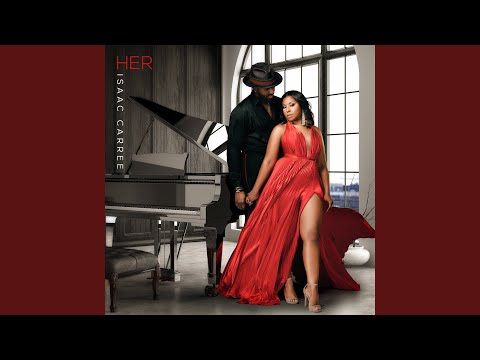 Tracy Bethea - Isaac Carree Pays Tribute to His Wife on New Single HER