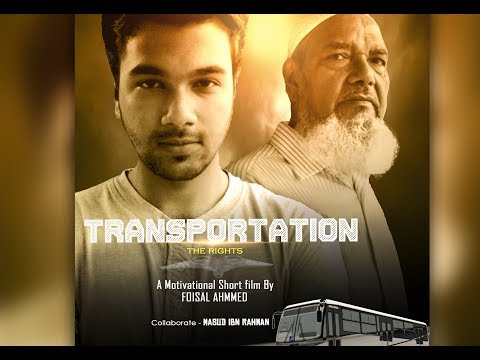 TRANSPORTATION - The rights |  Motivational short film