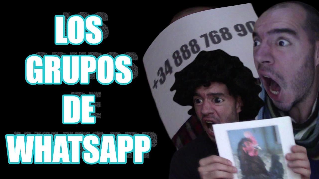 LOS GRUPOS DE WHATSAPP - Whatsapp en la vida real - 2017  | JoANeS 4