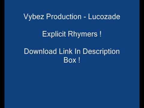 JoshuaVybez Productions - Lucozade ! (DOWNLOAD LINK)