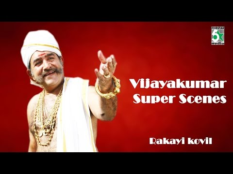 Vijayakumar Super Scenes From Rakkayi koyil
