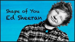 Baixar shape of you - ed sheeran testo e traduzione