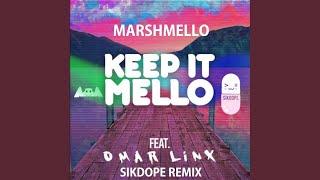 Baixar Keep It Mello (Ft. Omar LinX) (Sikdope Remix)
