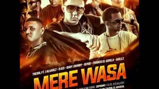 Mere Wasa - Trebol Clan Ft. Franco El Gorila, D.Ozi, J Alvarez Y Mas (Original) | AUDIO
