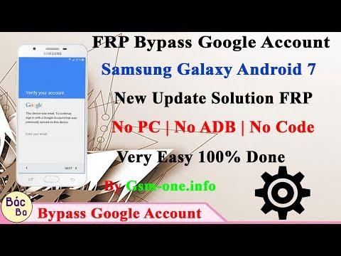 Samsung - New Solution 2018 FRP Bypass Google Account