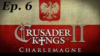 Slowest Chancellor in History! Ep 6 Crusader Kings 2 #Charlemagne Poland Let's Play #CK2 Role Play