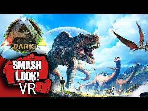 Ark Park VR Gameplay - Smash Look! [Oculus Rift VR]