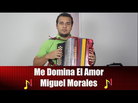 Tutorial Acordeon Me Domina El Amor