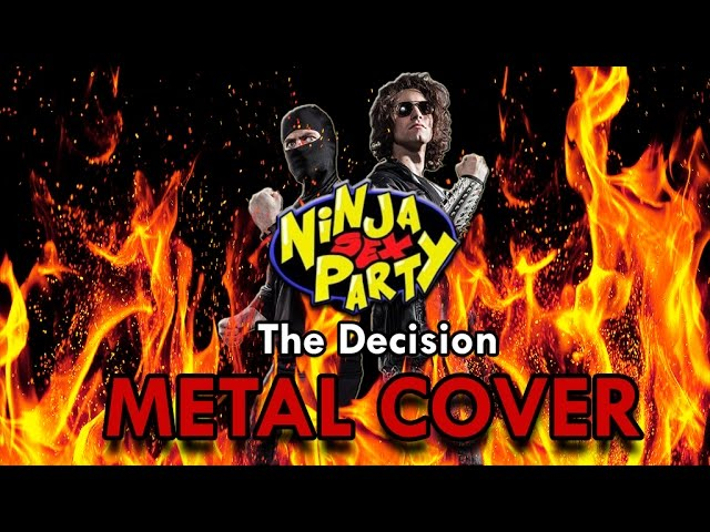 ninja-sex-party-the-decision-metal-cover-phantomdive-productions