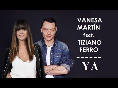 Vanesa Martín - Ya (ft  Tiziano Ferro) LYRICS