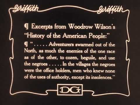 The Birth of a Nation 1915 Wilson