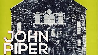 John Piper: A collection of 183 works (HD)