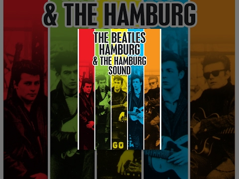 Beatles - Beatles Hamburg & The Hamburg Sound