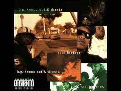 BG Knock out & Gangsta Dresta - Real Brothas