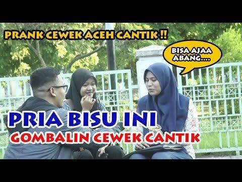 PRANK ACEH - PURA PURA JADI COWOK BISU LALU GOMBALIN CEWEK CANTIK ACEH!!