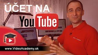Ako si SPRÁVNE založiť účet na YouTube a vylepšiť svoj YouTube kanál hneď od začiatku (Video Návod)