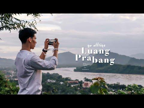 [ไปไง มาไง] GO OFFLINE IN LUANG PRABANG, Laos