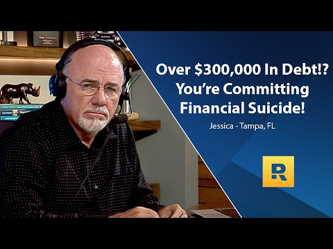 Over $300,000 In Debt! You're Committing Financial Suicide!